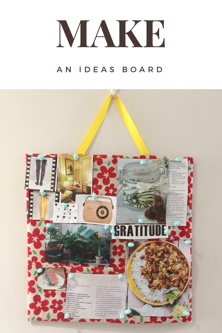 Make an ideas board on a budget
