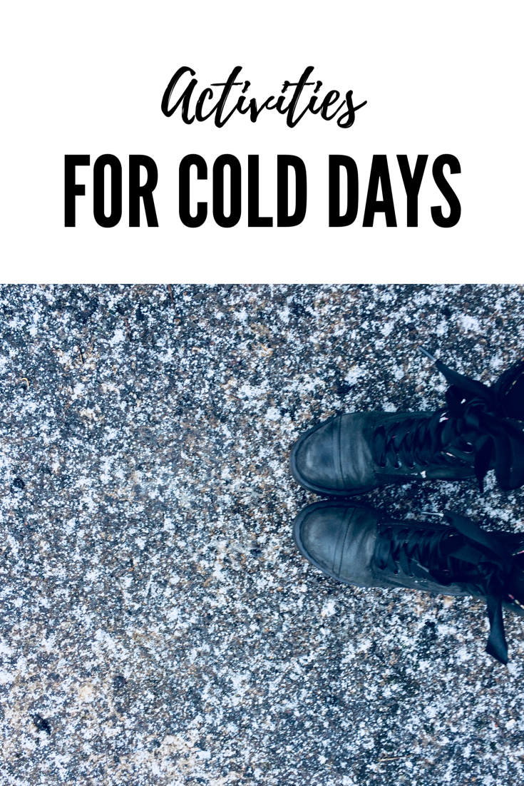 Budget Activities for Kids on Cold Days